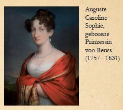 Auguste Caroline Sophie, geborene Prinzessin von Reuss (1757 – 1831)